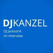 DJ JacksonX zum Einstieg in Ableton, Gigs über Facebook bekommen, Booking-Vermittlung